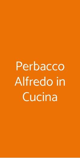 Perbacco Alfredo In Cucina, Torino