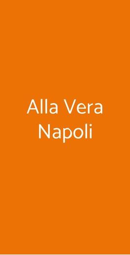 Alla Vera Napoli, Napoli