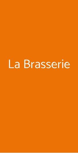 La Brasserie, Casale Monferrato