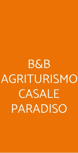 B&b Agriturismo Casale Paradiso, Agerola