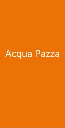 Acqua Pazza, Mariglianella