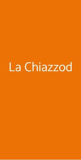 La Chiazzod, Molfetta