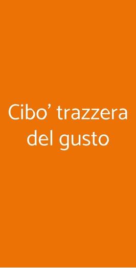 Cibo' Trazzera Del Gusto, Chiaramonte Gulfi
