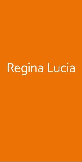 Regina Lucia, Siracusa