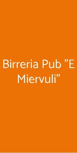 """Birreria Pub """"e Miervuli"""", San Marco D'Alunzio"""