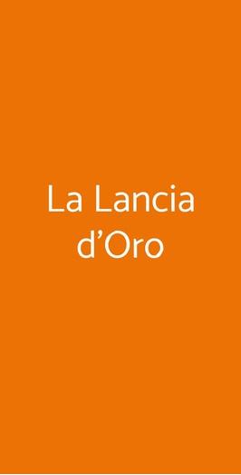 Ristorante La Lancia D'oro Arezzo, Arezzo