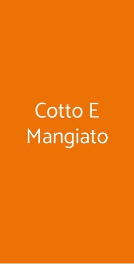 Cotto E Mangiato, Napoli