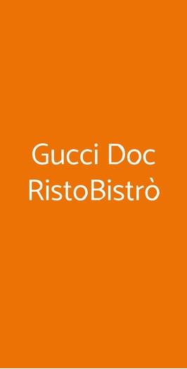 Gucci Doc Ristobistrò, Prato