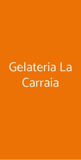 Gelateria La Carraia, Firenze