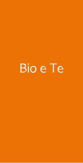Bio E Te, Siena
