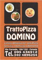 Trattopizza Domino, Catania