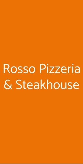 Rosso Pizzeria & Steakhouse, Pontedera