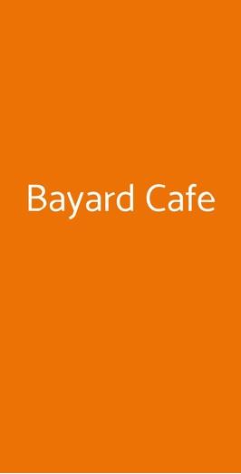 Bayard Cafe, Portici