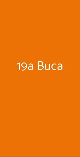 19a Buca, Matera
