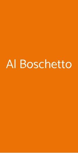 Al Boschetto, Barile