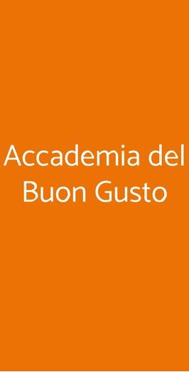 Accademia Del Buon Gusto, Agrigento