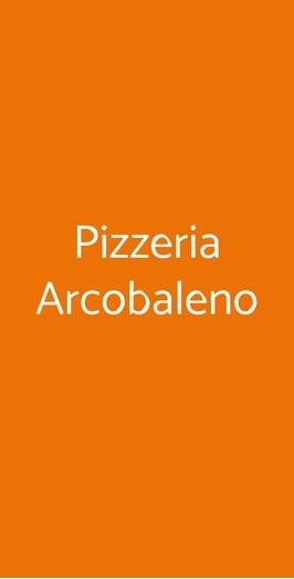 Menu Pizzeria Arcobaleno