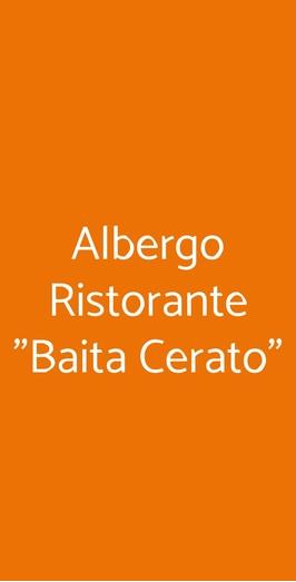 """Albergo Ristorante """"baita Cerato"""", Bolca"""