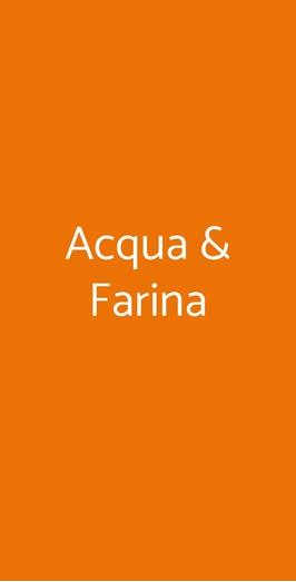 Acqua & Farina, Vicenza