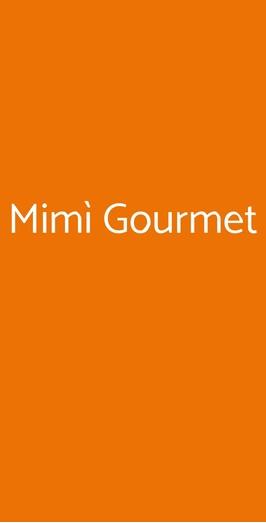 Mimì Gourmet, Milano