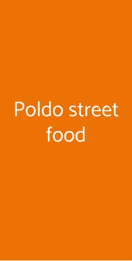 Poldo Street Food, Milano