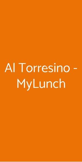 Al Torresino - Mylunch, Padova
