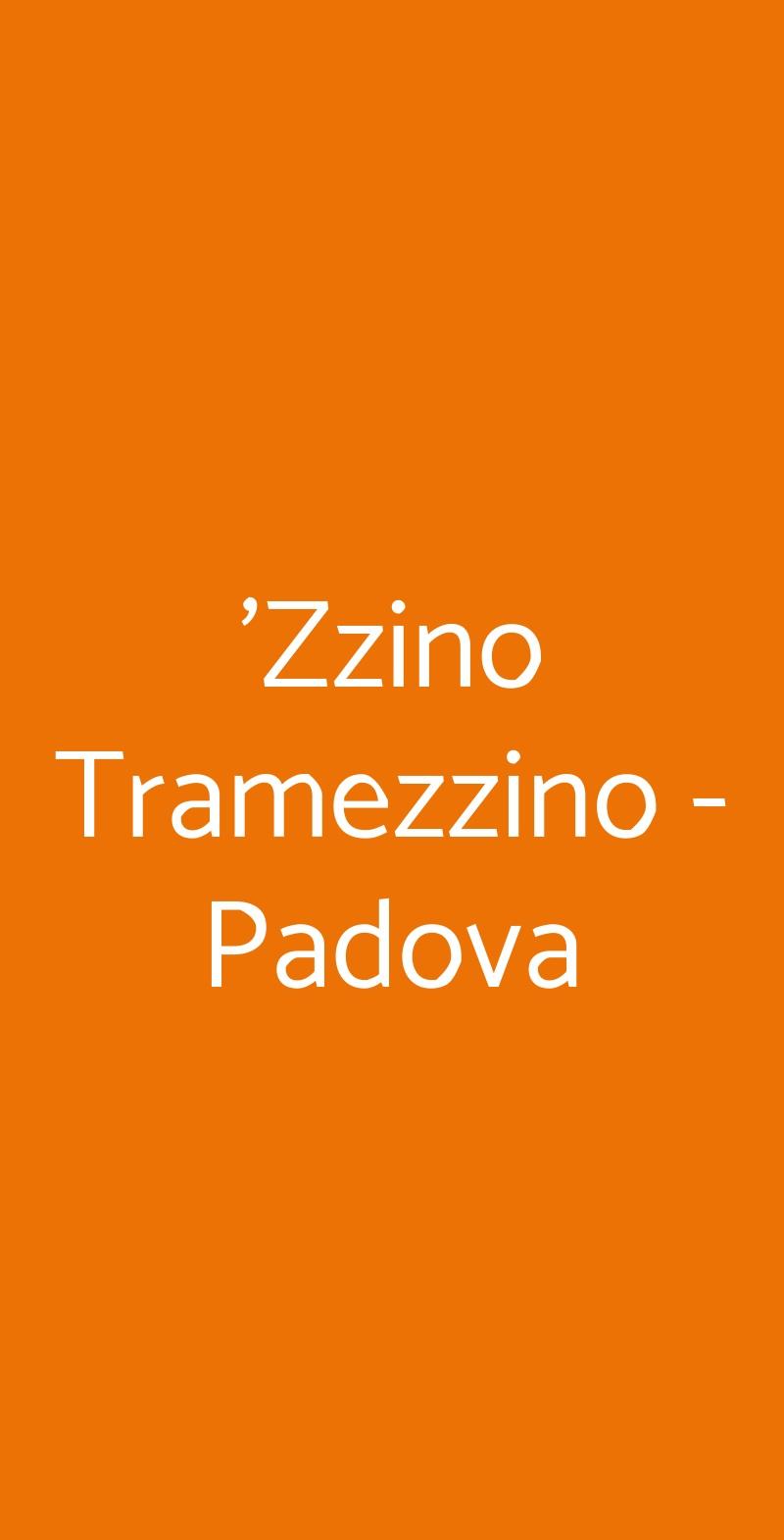 'Zzino Tramezzino - Padova Padova menù 1 pagina