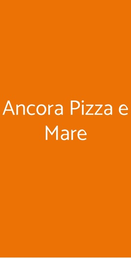 Ancora Pizza E Mare, Tortona