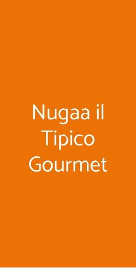 Nugaa Il Tipico Gourmet, Barano D'Ischia