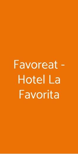 Favoreat - Hotel La Favorita, Case Ghisiolo
