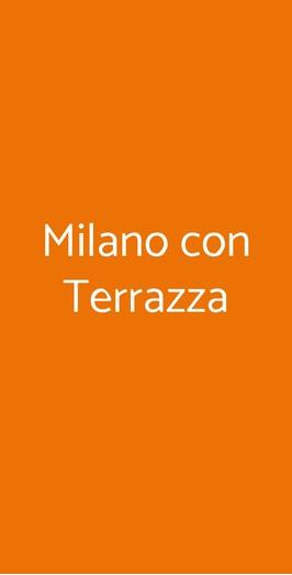 Milano Con Terrazza, Ponte della Maddalena