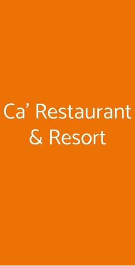 Ca' Restaurant & Resort, Novare