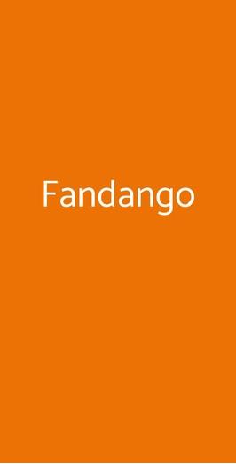 Fandango, Scalera
