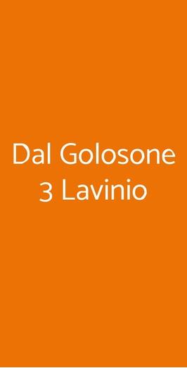 Dal Golosone 3 Lavinio, Anzio