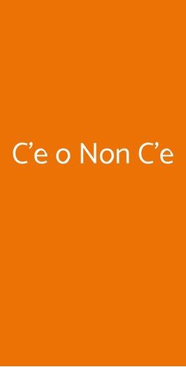 C'e O Non C'e, Padova
