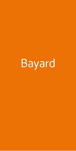 Bayard, Portici