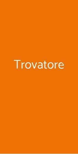 Trovatore, Venezia