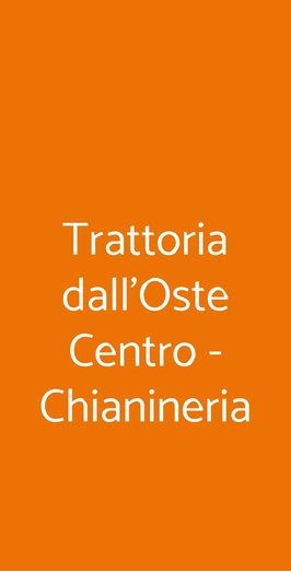 Trattoria Dall'oste Chianineria, Firenze