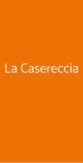 La Casereccia, Napoli