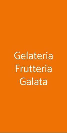 Gelateria Frutteria Galata, Genova