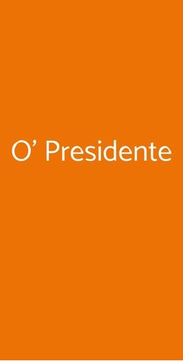 O' Presidente, Napoli