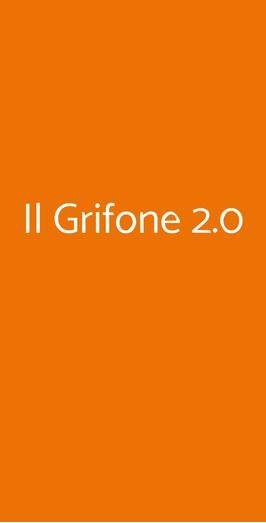 Il Grifone 2.0, Roma