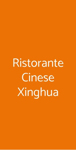 Ristorante Cinese Xinghua, Roma