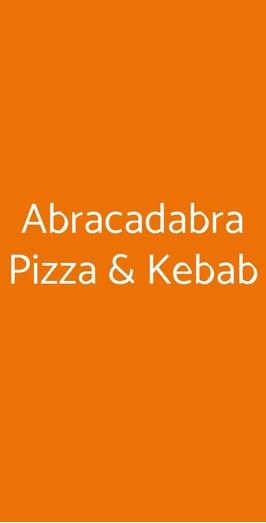 Abracadabra Pizza & Kebab, Trieste