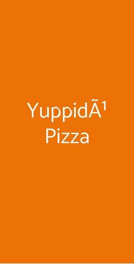 Yuppidù Pizza, Cuneo