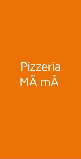 Pizzeria Màmà, Terlizzi