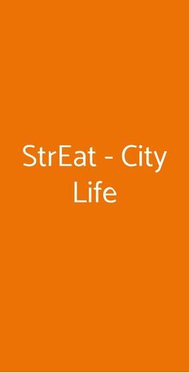 Streat - City Life a Milano - Menù, prezzi, recensioni del ...