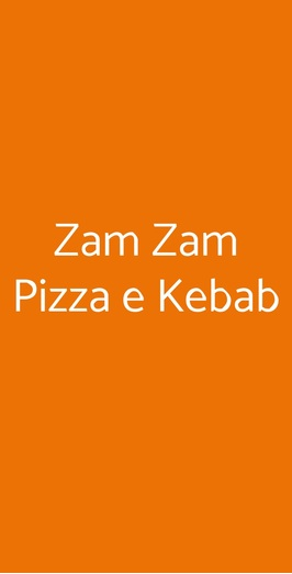 Zam Zam Pizza E Kebab, Arezzo