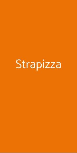 Strapizza, Zola Predosa