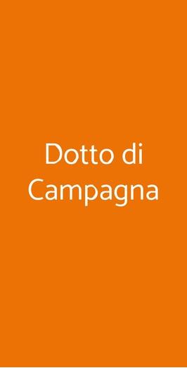Dotto Di Campagna, Padova